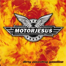 Motorjesus - Dirty Pounding Gasoline - LP Gatefold