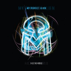 My Perfect Alien - Face The World - CD DIGIPAK