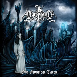 Myrkgand - Old Mystic Tales - CD