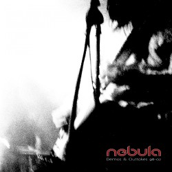 Nebula - Demos & Outtakes 98-02 - CD DIGIPAK