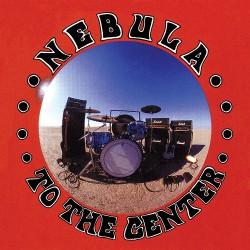 Nebula - To The Center - LP Gatefold Coloured