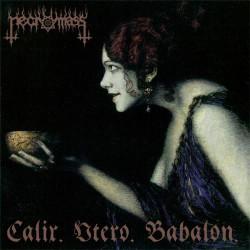 Necromass - Calix. Utero. Babalon. - LP