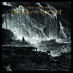 Necros Christos - Doom Of The Occult - CD