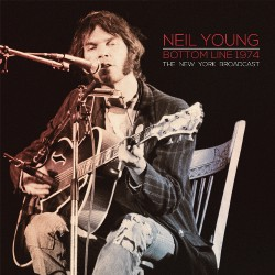 Neil Young - Bottom Line 1974 - DOUBLE LP Gatefold
