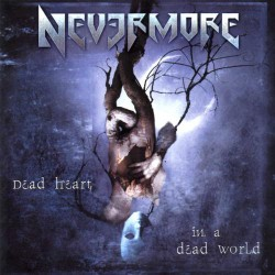 Nevermore - Dead Heart in a Dead World - CD