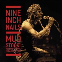 Nine Inch Nails - Mudstock! Woodstock Festival Broadcast 1994 - DOUBLE LP Gatefold