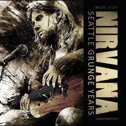 Nirvana - Seattle Grunge Years - CD