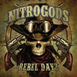 Nitrogods - Rebel Dayz - LP