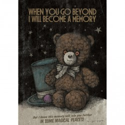 When You Go Beyond I Will Become A Memory - Poster