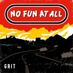 No Fun At All - Grit - CD DIGIPAK