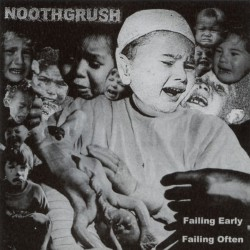 Noothgrush - Failing Early, Failing Often - DOUBLE LP Gatefold