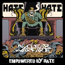Nuclear Warfare - Empowered By Hate - CD