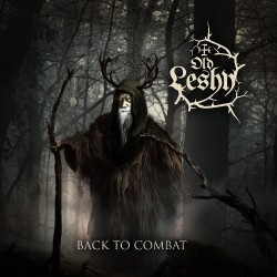 Old Leshy - Back To Combat - CD DIGIPAK