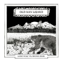 Old Man Lizard - Lone Wolf vs. Brown Bear - CD DIGIPACK