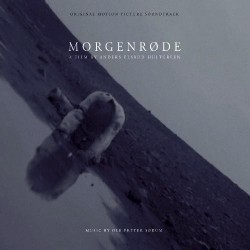 Ole Petter Sørum - Morgenrøde - Original Motion Picture Soundtrack - CD DIGIPAK