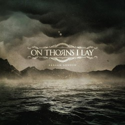 On Thorns I Lay - Aegean Sorrow - DOUBLE LP Gatefold
