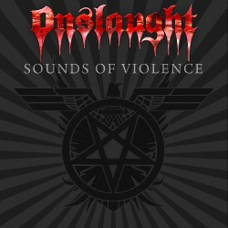 Onslaught - Sounds Of Violence LTD Edition - CD DIGIPAK