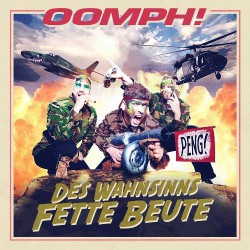 Oomph! - Des Wahnsinns Fette Beute - CD