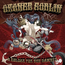 Orange Goblin - A Eulogy for the Damned - CD