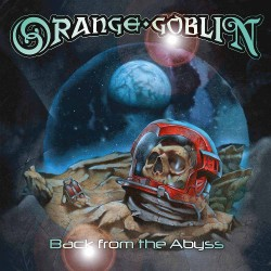 Orange Goblin - Back from the Abyss - CD DIGIPACK