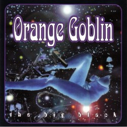 Orange Goblin - The Big Black - DOUBLE LP GATEFOLD COLOURED