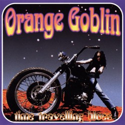 Orange Goblin - Time Traveling Blues - CD DIGIPAK