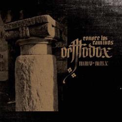 Orthodox - Conoce Los Caminos - DOUBLE CD