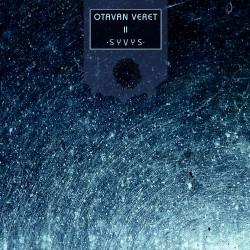 Otavan Veret - Syvys - CD DIGIPAK