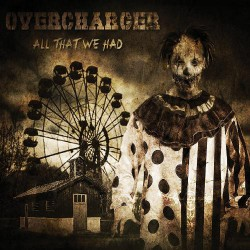 Overcharger - All That We Had - CD