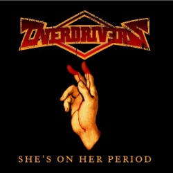 Overdrivers - She's On Her Period - CD DIGIPAK
