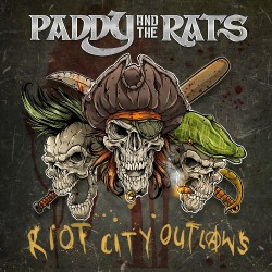 Paddy And The Rats - Riot City Outlaws - LP Gatefold