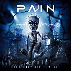 Pain - You Only Live Twice - CD