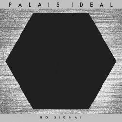 Palais Ideal - No Signal - CD DIGIPAK