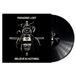 Paradise Lost - Believe In Nothing [Remixed & Remastered] - LP Gatefold