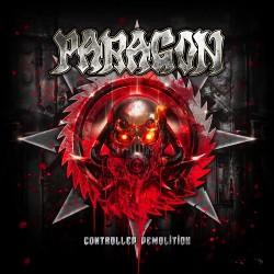 Paragon - Controlled Demolition - CD DIGIPAK