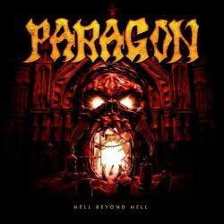 Paragon - Hell Beyond Hell - CD DIGIPAK