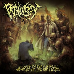 Pathology - Awaken to the Suffering - CD