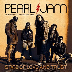Pearl Jam - State Of Love And Trust - CD