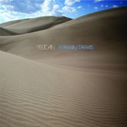 Pelican - Ataraxia/Taraxis - LP