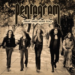 Pentagram - First Daze Here Too (The Vintage Collection) - DOUBLE LP Gatefold