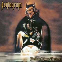 Pentagram - Review Your Choices - CD
