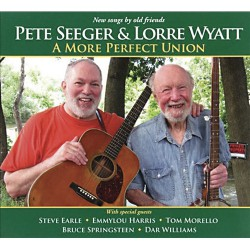 Pete Seeger & Lorre Wyatt - A More Perfect Union - DOUBLE LP Gatefold