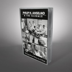 Philip H. Anselmo & The Illegals - Choosing Mental Illness As A Virtue - CASSETTE + Digital