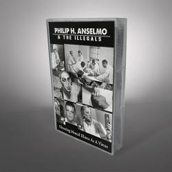 Philip H. Anselmo & The Illegals - Choosing Mental Illness As A Virtue - CASSETTE + Digital