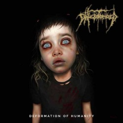 Phlebotomized - Deformation Of Humanity - LP