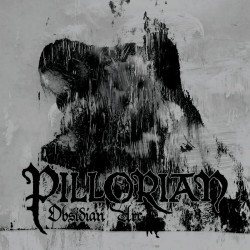 Pillorian - Obsidian Arc - LP COLOURED