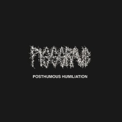 Pissgrave - Posthumous Humiliation - CD