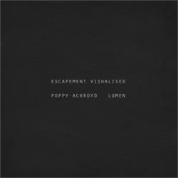 Poppy Ackroyd + Lumen - Escapment Visualised - DVD DIGIPACK