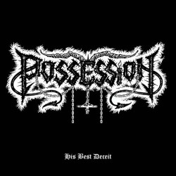 Possession - His Best Deceit - Mini LP