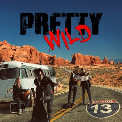 Pretty Wild - Interstate 13 - CD